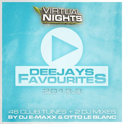 Deejays Favourites 2013.3 von Various Artists
