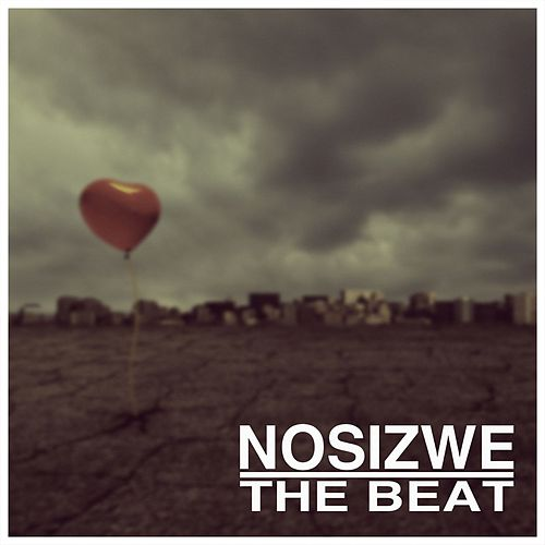 The Beat by Nosizwe