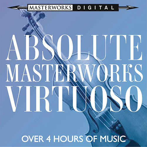 Absolute Masterworks - Virtuoso de Various Artists