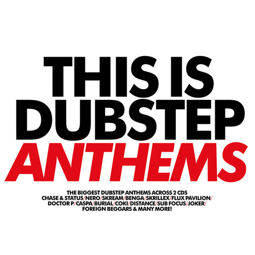 This Is Dubstep Anthems von Various Artists
