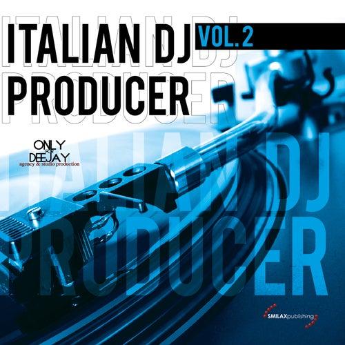 Italian DJ Producer, Vol. 2 de Various Artists