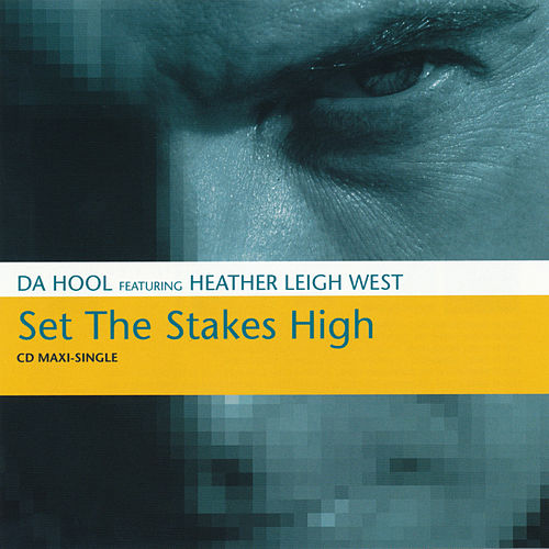 Set the Stakes High by Da Hool