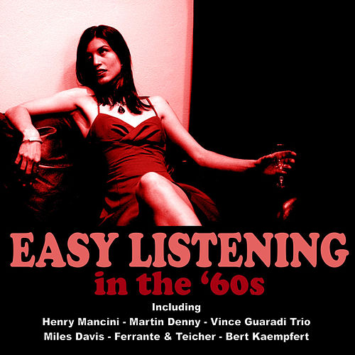 Easy Listening in the 60's de Various Artists