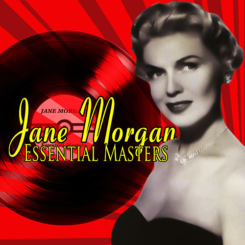Essential Masters by Jane Morgan