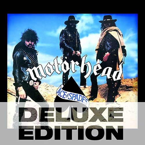 Ace of Spades (Deluxe Edition) by Motörhead