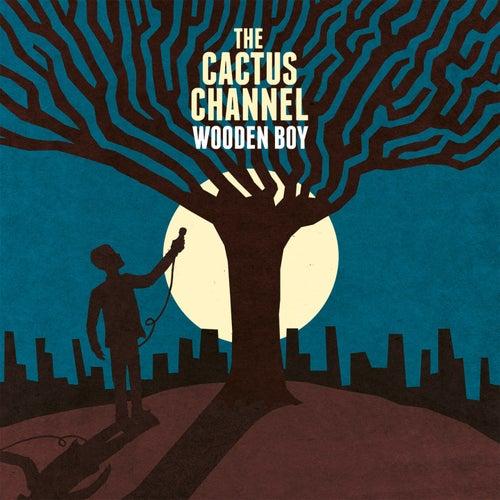 Wooden Boy de The Cactus Channel