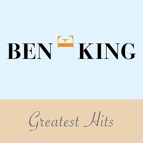 Ben E. King Greatest Hits by Ben E. King