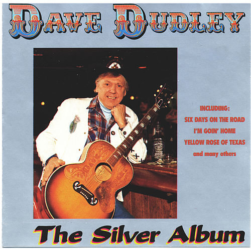 The Silver Album von Dave Dudley