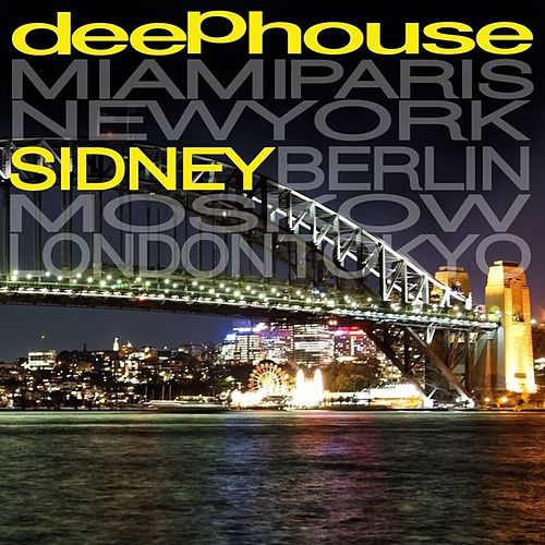 Deep House Sidney by Various Artists
