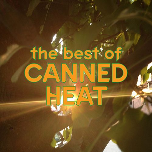 The Best of Canned Heat von Canned Heat