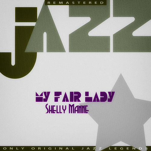 My Fair Lady by Shelly Manne