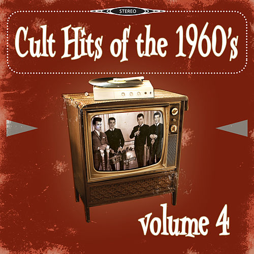 Cult Hits of the 1960's, Vol. 4 von Various Artists