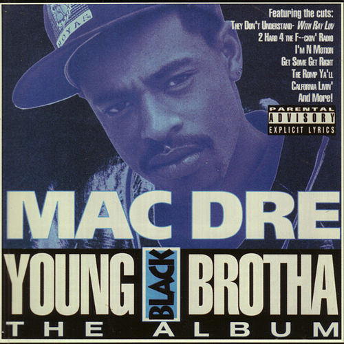 Young Black Brotha by Mac Dre