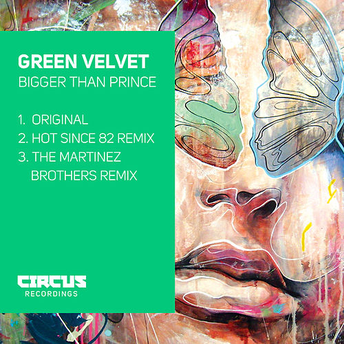 Bigger Than Prince by Green Velvet