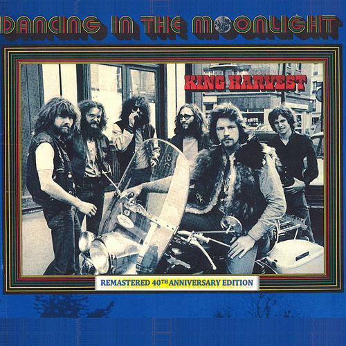 Dancing in the Moonlight (Remastered 40th Anniversary Edition) by King Harvest