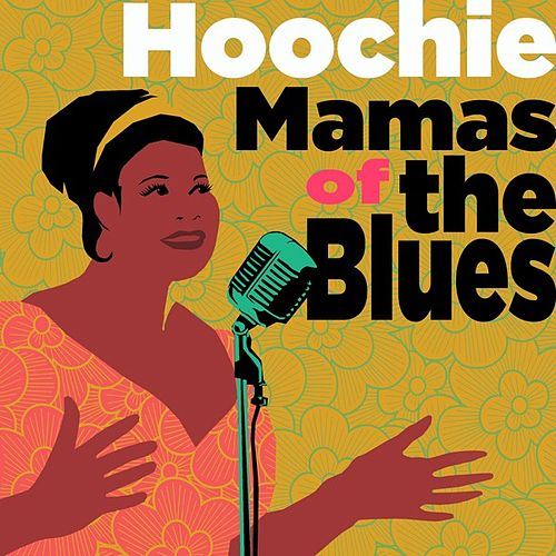 Hoochie Mamas of the Blues de Various Artists