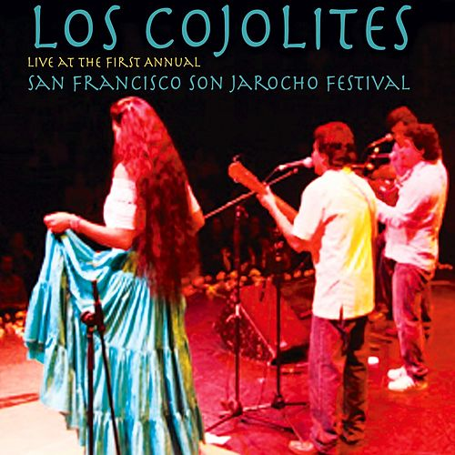 Live at the 1st Annual San Francisco Son Jarocho Festival de Los Cojolites