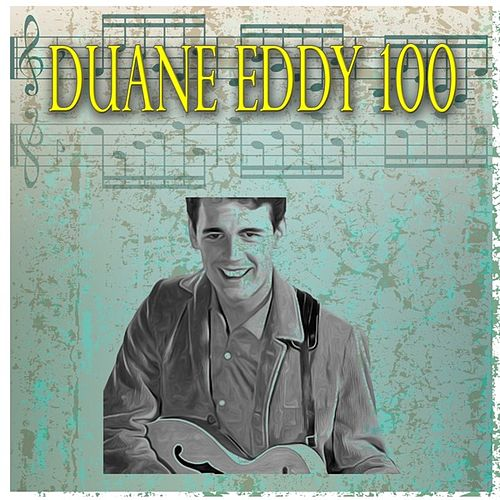 Duane 100 (100 Original Songs) von Duane Eddy
