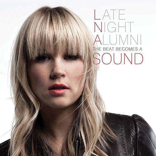 The Beat Becomes a Sound de Late Night Alumni