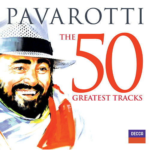 Pavarotti The 50 Greatest Tracks de Luciano Pavarotti