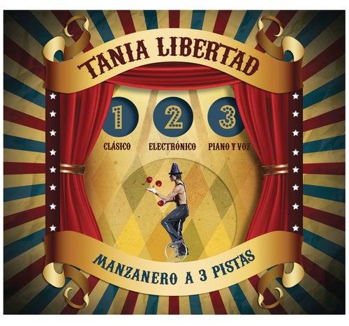 Manzanero a Tres Pistas de Tania Libertad