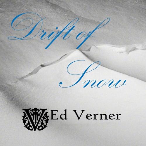 Drift of Snow - Single de Ed Verner