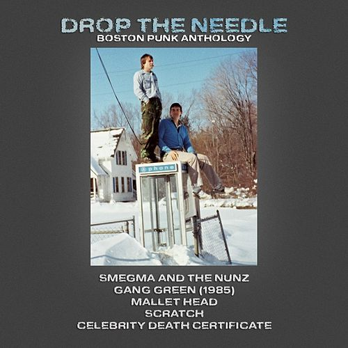 Drop the Needle: Boston Punk Anthology by Various Artists