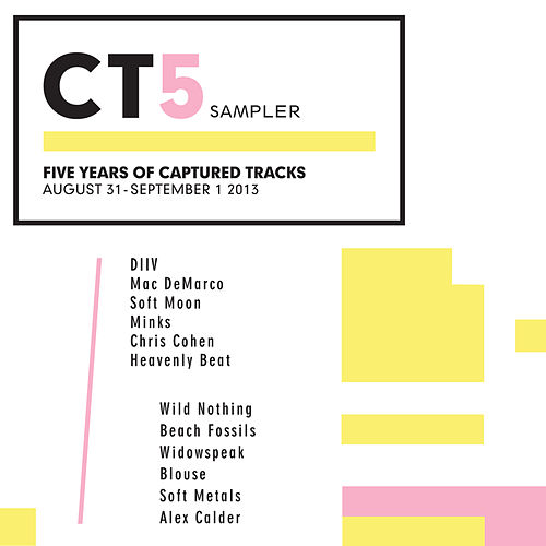 CT5 Sampler:  Five Years of Captured Tracks von Various Artists