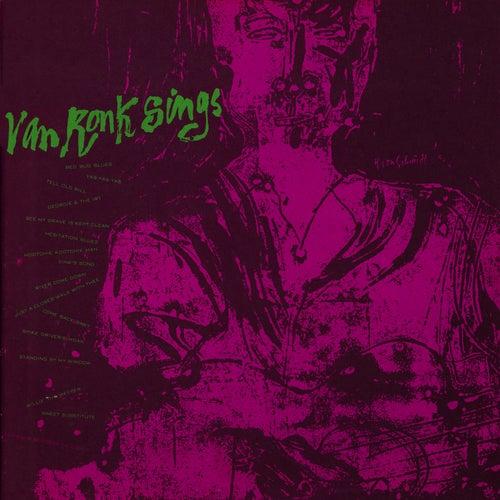 Dave Van Ronk Sings de Dave Van Ronk