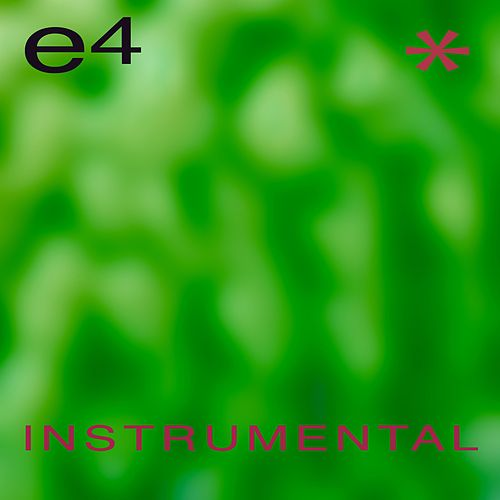 E4 (Instrumental) by Euphoria