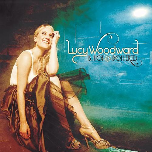 Lucy Woodward Is...Hot and Bothered de Lucy Woodward