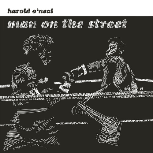 Man On The Street by Harold O'Neal