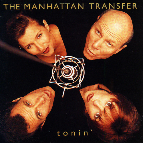 Tonin' von The Manhattan Transfer