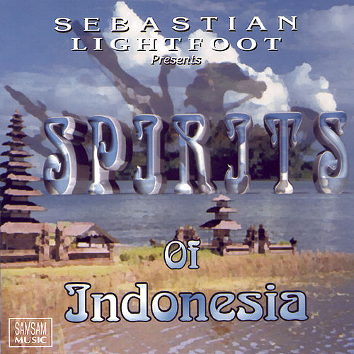 Spirits of Indonesia by Sebastian Lightfoot