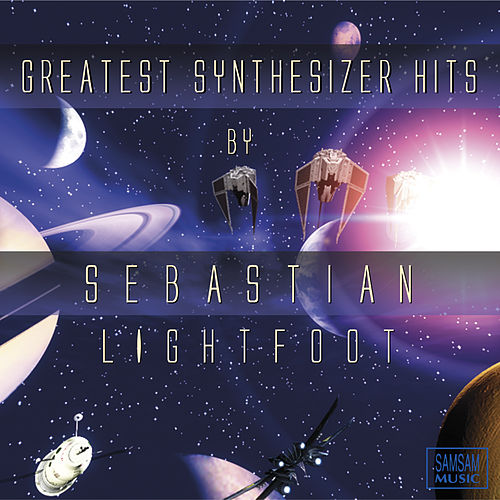 Greatest Synthesizer Hits by Sebastian Lightfoot