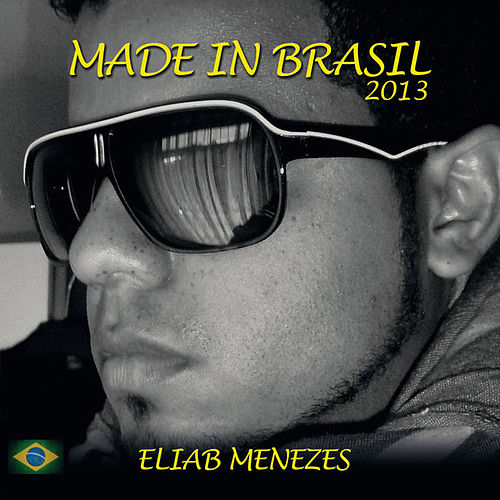 Made in Brasil by Eliab Menezes