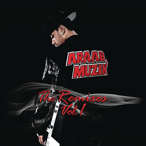 The Remixes, Vol. 1 de AraabMUZIK