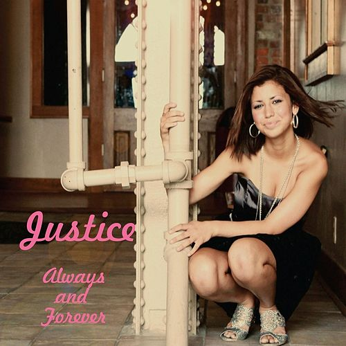 Always and Forever de Justice