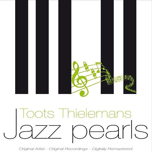 Jazz Pearls von Toots Thielemans
