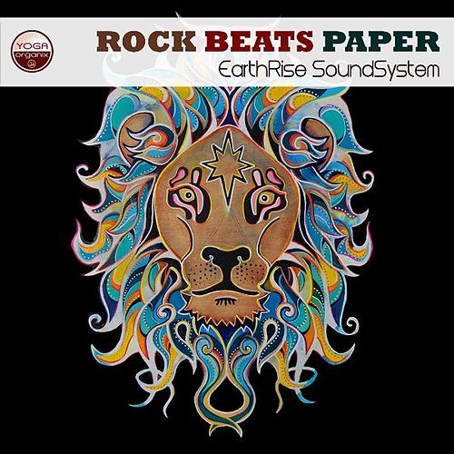 Rock Beats Paper by Earthrise Sound System
