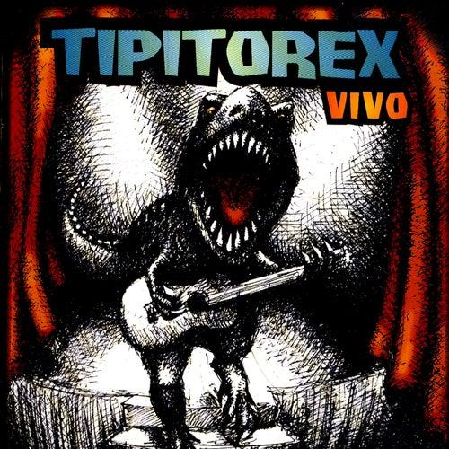 Tipitorex de Los Tipitos