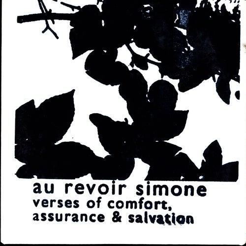 Verses Of Comfort, Assurance & Salvation by Au Revoir Simone