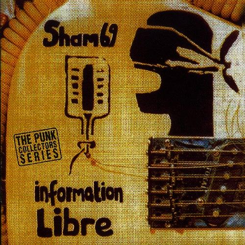 Information Libre von Sham 69