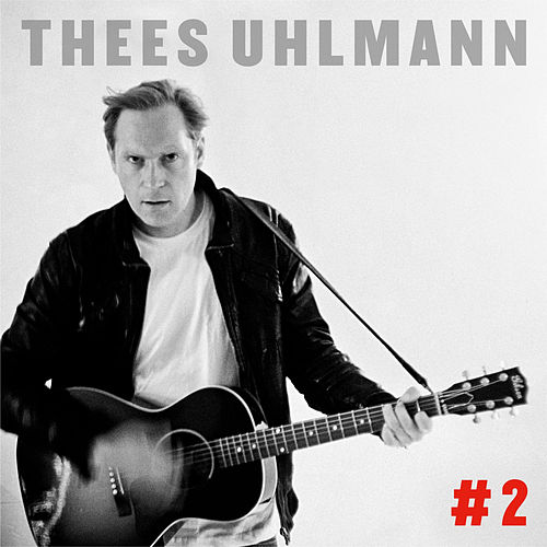 #2 von Thees Uhlmann