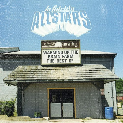 Warming Up the Brain Farm: The Best of de Lo Fidelity Allstars