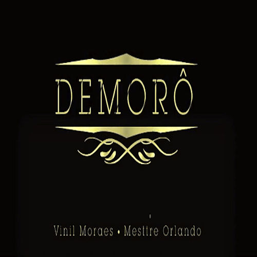 Demorô - single de Vinil Moraes