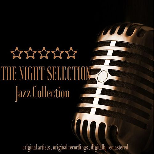 Jazz Collection: The Night Selection von Various Artists