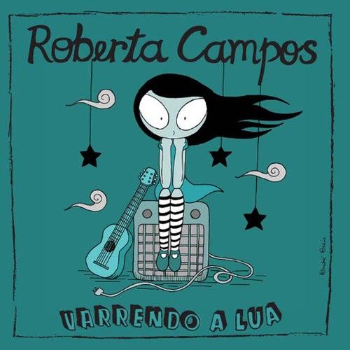 Varrendo a Lua de Roberta Campos