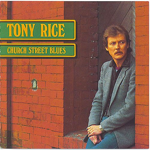 Church Street Blues von Tony Rice