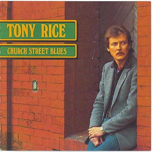 Church Street Blues by Tony Rice